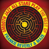 Smooth Jazz All Stars Play The Best of Frankie Beverly & Maze by Smooth Jazz Allstars