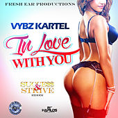I'm in Love With You (Success and Strive Riddim) - Single by VYBZ Kartel