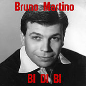 Bi-Di-Bi by Bruno Martino