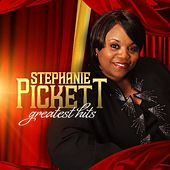 Greatest Hits by Stephanie Pickett