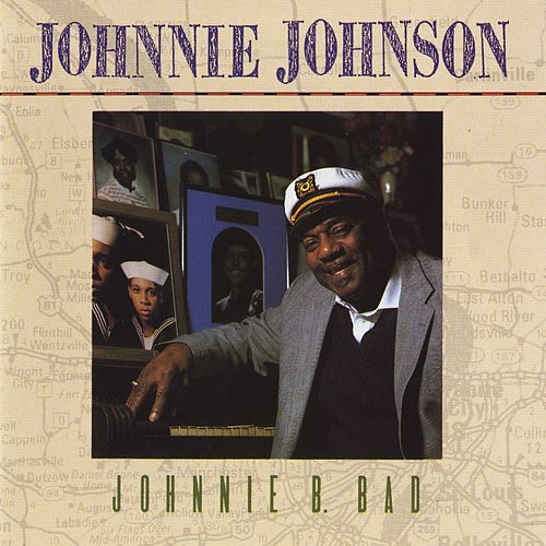 Johnnie B. Bad by Johnnie Johnson