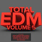 Total EDM, Vol. 5 by Various Artists