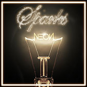 Sparks by Neon Hitch