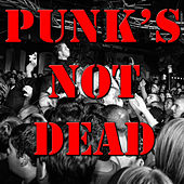 Punk's Not Dead, Vol.3 by Various Artists
