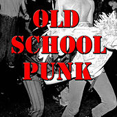 Old School Punk, Vol.2 by Various Artists