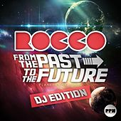 From the Past to the Future (DJ Edition) by Various Artists