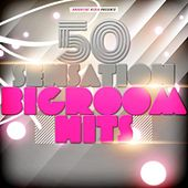 50 Sensation Bigroom Hits by Various Artists