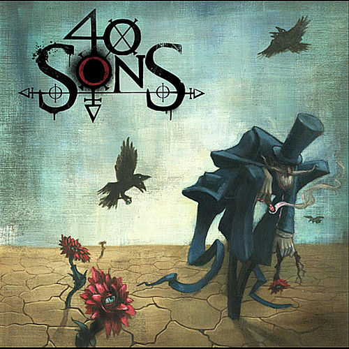 One Way Ticket by 40 Sons