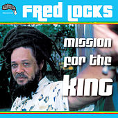Mission for the King by Fred Locks