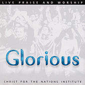 Glorious by Christ For The Nations Music