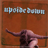 Upside Down by Christ For The Nations Music