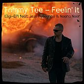 Feelin` It Digi EP by Tommy Tee