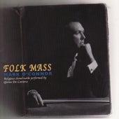Folk Mass by Mark O'Connor