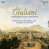 Giuliani: Guitar Concertos Nos. 1-3 - Grand Quintet, Op. 65 - Variations for Guitar and String Quartet, Op.102 by Mauro Giuliani