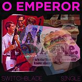 Switchblade by O Emperor