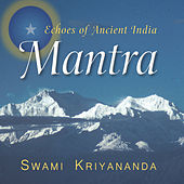 Mantra of Eternity by Kriyananda