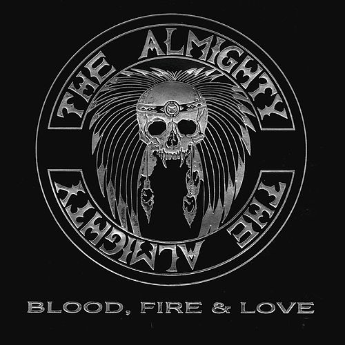 Blood, Fire & Love by The Almighty