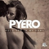 Hold You in My Arms by Pyero