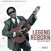 Legend Reborn, Vol. 2 by Sir Victor Uwaifo