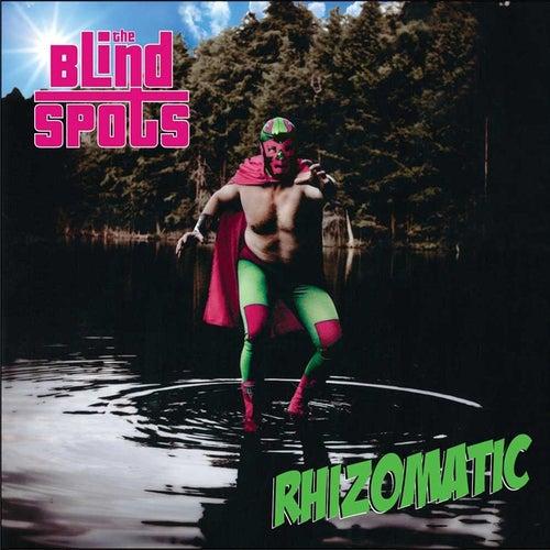 Rhizomatic by The Blind Spots