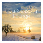 Four Seasons Lounge - Winter Edition von Various Artists