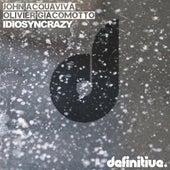 Idiosyncrazy by John Acquaviva