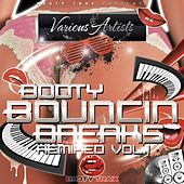 Booty Bouncin Breaks REMIXED Vol 1 by Various Artists