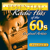 Essential Radio Hits Of The 60s Volume 6 by Various Artists