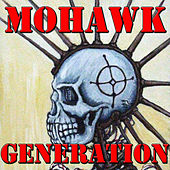 Mohawk Generation, Vol.2 by Various Artists