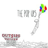 Outside Voices by The Pop Ups