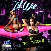 In the Middle by Lil Wil