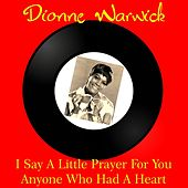 I Say a Little Prayer for You von Dionne Warwick
