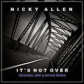 It's Not Over by Nicky Allen