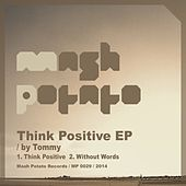 Think Positive - Single by Tommy