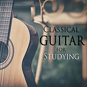 Classical Guitar For Studying by Various Artists
