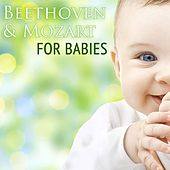 Beethoven & Mozart For Babies by Various Artists