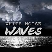Waves : White Noise by Various Artists