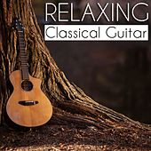 Relaxing Classical Guitar by Various Artists