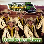 El Bipper: Corridos by Los Traileros Del Norte