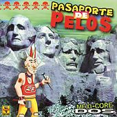 Pasaporte de Pelos, Vol. 2 by Various Artists