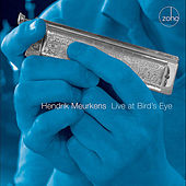 Live at Bird's Eye by Hendrik Meurkens