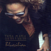 Bluesilian by Tania Maria