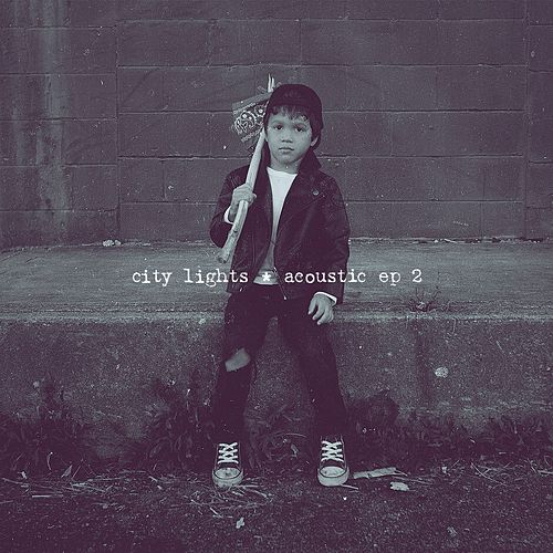 Acoustic EP 2 by City Lights