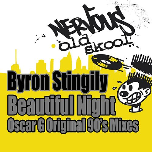Beautiful Night - Oscar G Original 90s Mixes by Byron Stingily