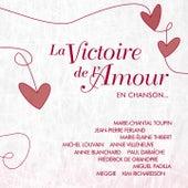 La victoire de l'amour en chanson... von Various Artists