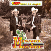 Cartitas de Amor by Miguel Y Miguel