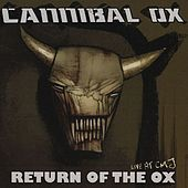 Return of the Ox: Live At CMJ by Cannibal Ox