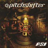 P.S.I. by Pitchshifter