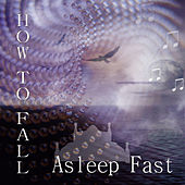 How to Fall Asleep Fast – Sleep Music for Insomnia, Deep Sleeping with Best Pillow, Sleep Time & Bedtime, Regeneration, Classical Music for Sweet Dreams, Calming Music for Sleep Problems by Fast Sleeping Sanctuary
