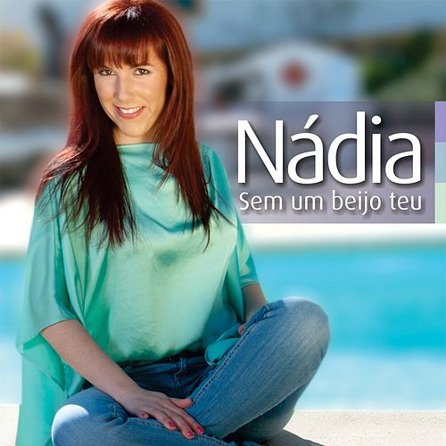 Sem um Beijo Teu by Nadia